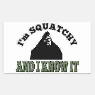 ¡Soy SQUATCHY y lo sé! Pegatina Rectangular