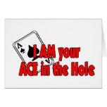 Soy su as en el agujero tarjeta