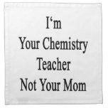 Soy su profesor de la química no su mamá servilleta imprimida
