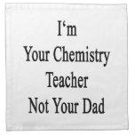 Soy su profesor de la química no su papá servilleta