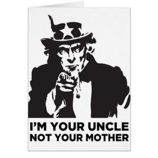 Soy su tío Not Your Mother Felicitaciones
