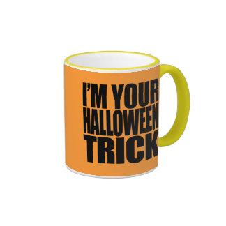Soy su truco de Halloween Tazas