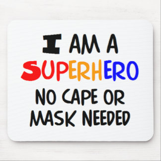 Soy super héroe mouse pads