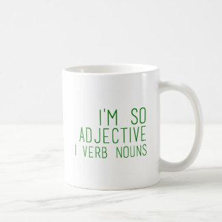 Soy tan adjetivo - divertido taza