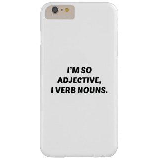 Soy tan adjetivo funda de iPhone 6 plus barely there