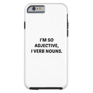 Soy tan adjetivo funda de iPhone 6 tough
