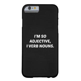 Soy tan adjetivo funda para iPhone 6 barely there