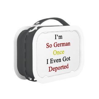 Soy tan alemán una vez que incluso conseguí deport