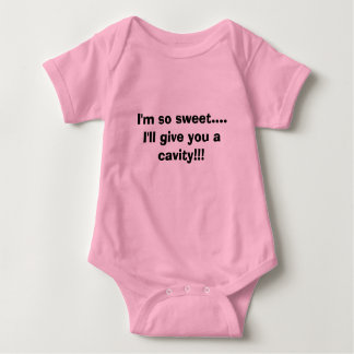 Soy tan dulce….¡Le daré una cavidad!!! Body Para Bebé