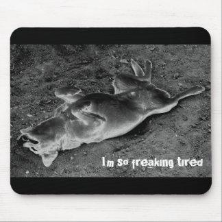 Soy tan el freaking cansado mouse pads