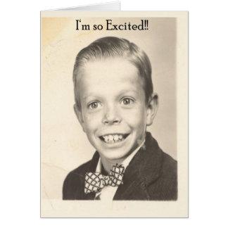 soy tan emocionado tarjeta de felicitación
