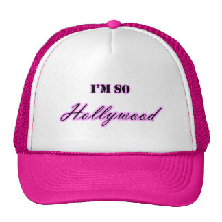 Soy tan gorra de Hollywood