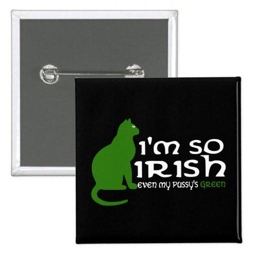 Soy tan irlandés pins