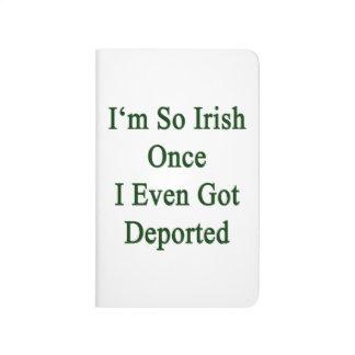 Soy tan irlandés una vez que incluso conseguí depo cuaderno grapado