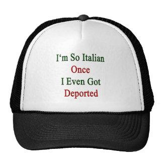 Soy tan italiano una vez que incluso conseguí depo gorros