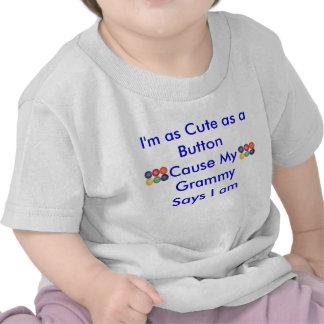 Soy tan lindo como un ButtonCause mi Gra… Camisetas