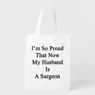 Soy tan orgulloso que ahora mi marido es cirujano bolsa reutilizable