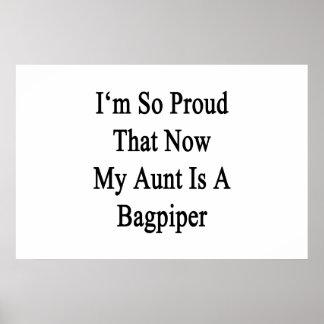 Soy tan orgulloso que ahora mi tía Is A Bagpiper Póster