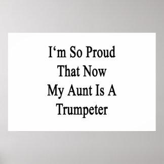 Soy tan orgulloso que ahora mi tía Is A Trumpeter Póster