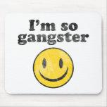 Soy tan smiley del gángster tapete de raton
