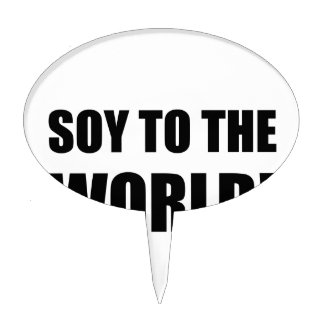 Soy To The World Cake Topper