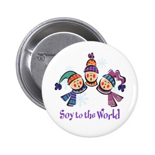 Soy to the World Holiday Buttons