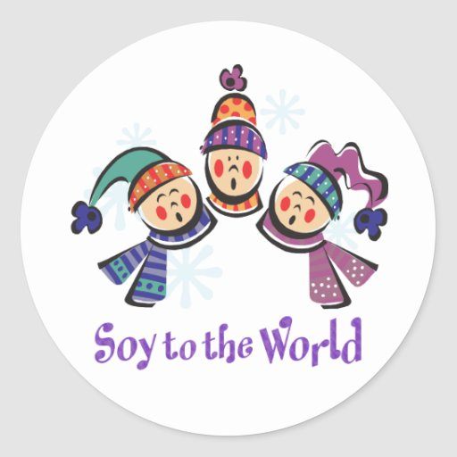 Soy to the World Holiday Classic Round Sticker