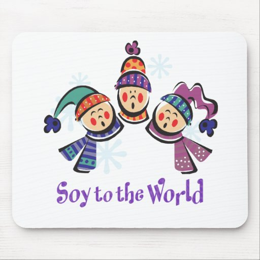 Soy to the World Holiday Mouse Pad