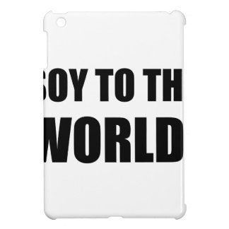 Soy To The World iPad Mini Covers