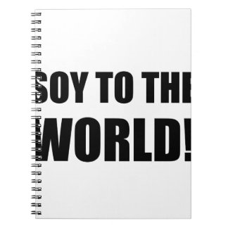 Soy To The World Notebook