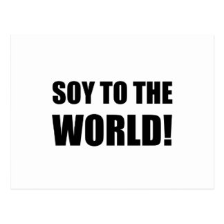 Soy To The World Postcard