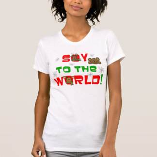 Soy to the World Tshirt