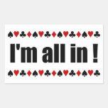 ¡Soy todo adentro! pegatinas del póker Rectangular Pegatinas