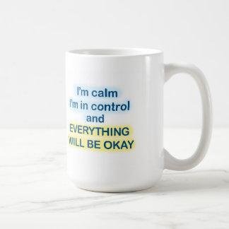 Soy tranquilo, yo estoy en taza del control