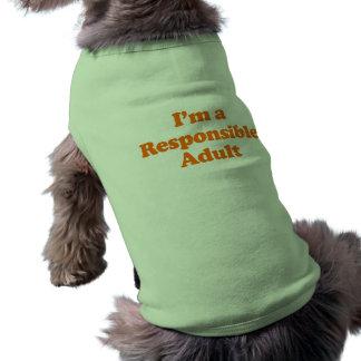 Soy UN ADULTO RESPONSABLE Ropa De Mascota