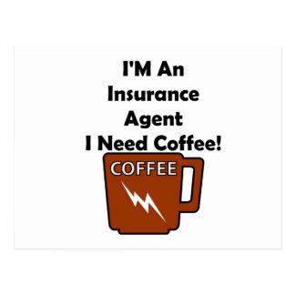 ¡Soy un agente de seguro, yo necesito el café! Postal