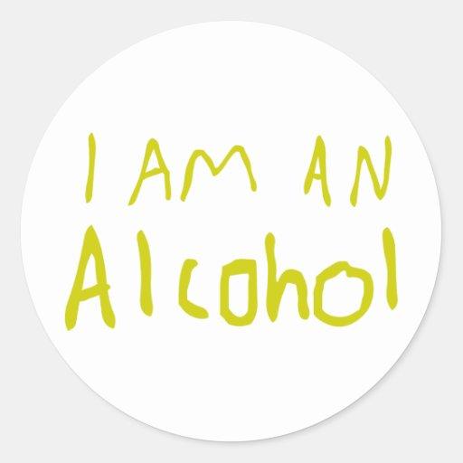 Soy un alcohol pegatina redonda