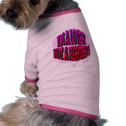 soy UN AMANTE NO UN COMBATIENTE Camiseta Con Mangas Para Perro