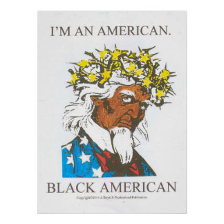 Soy un americano negro posters