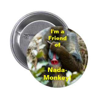 Soy un amigo del Nada-Mono Pins