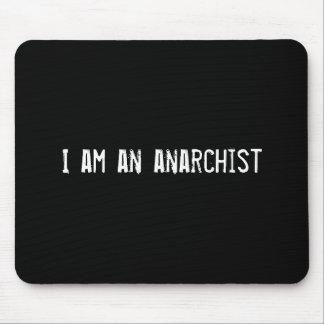 Soy un anarquista tapetes de ratón