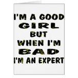 Soy un buen chica pero cuando soy malo yo soy un e tarjeton