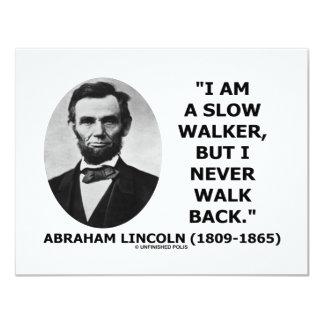 Soy un caminante lento pero nunca camino detrás comunicado personal