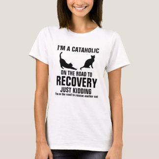Soy un Cataholic en el camino a la recuperación Playera