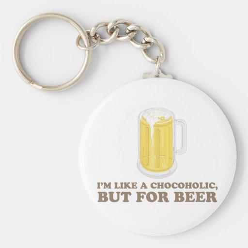 Soy un Chocoholic, pero para la cerveza Llavero Personalizado