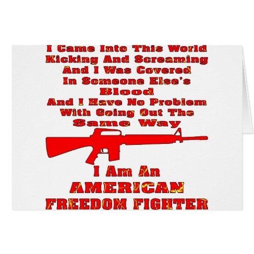 Soy un combatiente americano de la libertad tarjeta de felicitación