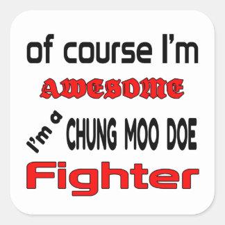 Soy un combatiente de la gama del MOO de Chungkin Pegatina Cuadrada