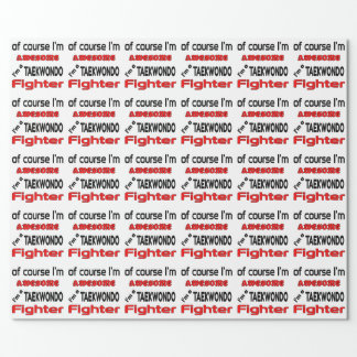 Soy un combatiente del Taekwondo Papel De Regalo