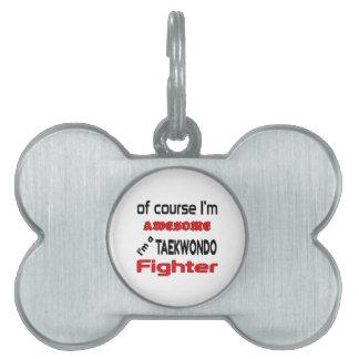 Soy un combatiente del Taekwondo Placas Mascota