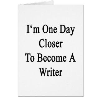 Soy un día más cercano a hago escritor tarjetón